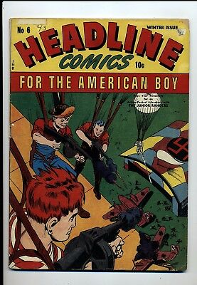 Headline Comics #6 Vg+ 1943 Wwii Cover Hitler Story Sticker Top Fc And Inside Fc