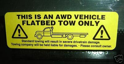 AWD Tow Warning Decal (s) Sticker (s) (interior mounted)