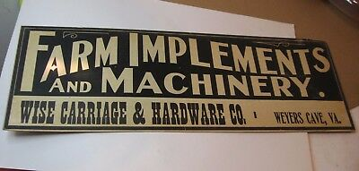 Weyers Cave Va Wise Carriage Hardware Farm Implements Machinery Sign Virginia