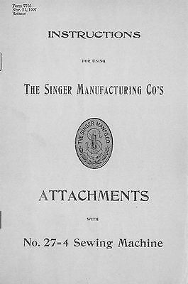 Manual for Singer Sewing Machine No. 27-4 Attachments