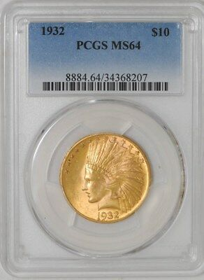 1932 $10 Gold Indian MS64 PCGS
