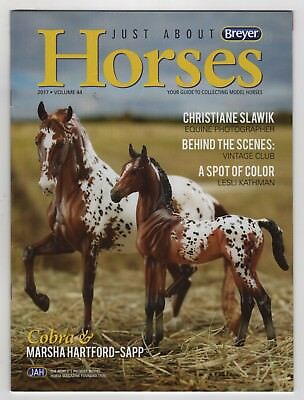 Breyer Just About Horses Magazine JAH 2017 Volume 44 Annual Collectors Club SR