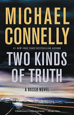 A Harry Bosch Novel: Two Kinds of Truth 20 by Michael Connelly (2017, Hardcover)