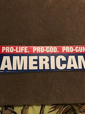 PRO LIFE GOD GUNS AMERICAN STICKER Trump $ president 2017