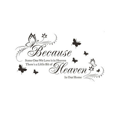 Because Heaven DIY Wall Quote Words Decals PVC Art Room Decor Removable B5U C4O5