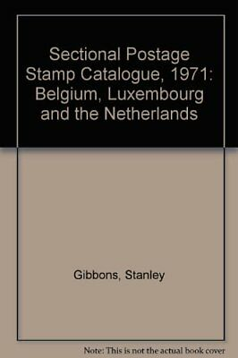Sectional Postage Stamp Catalogue, 1971: Belgium, Luxembourg and the Netherland