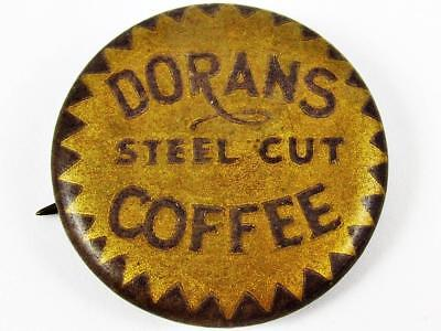 Vintage Dorans Steel Cut Coffee Advertising Celluloid Pin Button