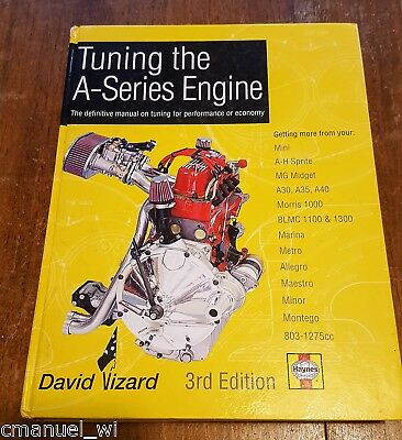 Tuning the A-Series Engine: The Definitive Manual on Tuning for Performance
