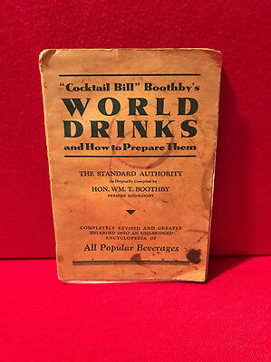 1930 Cocktail Bill Boothby's World Drinks and How to Prepare Them Book Cocktails