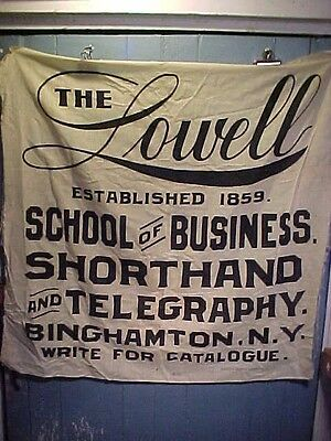 19thc CLOTH Banner SIGN for LOWELL BUSINESS SCHOOL in BINGHAMTON NY Telegraphy +
