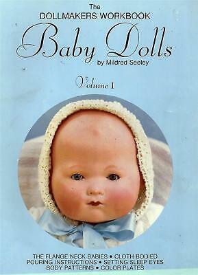 Baby Dolls by Mildred Seeley The Dollmakers Workbook Volume 1 Vingtage 1978