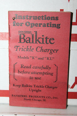 Vintage Fansteel Balkite Trickle Charger Model K KL Instructions Rare