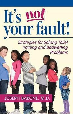 NEW It's Not Your Fault! by Joseph Barone BOOK (Paperback) Free P&H
