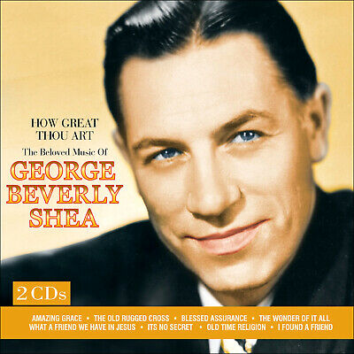 GEORGE BEVERLY SHEA * 50 Great Songs * How Great Thou Art * New 2-CD Boxset