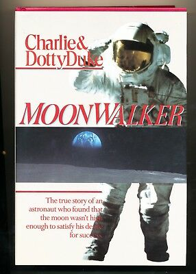 CHARLIE & DOTTY DUKE signed MOONWALKER both signed ASTRONAUT