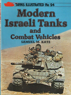 P12 Tanks Illustrated No 24: Modern Israeli Tanks and Combat Vehicles, 1987