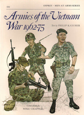 P23 Osprey Men-At-Arms Series 104: Armies of the Vietnam War 1962-75, P. Katcher