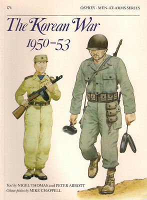 P32 Osprey Men-At-Arms Series 174: THE KOREAN WAR 1950-53, N. Thomas & P. Abbott