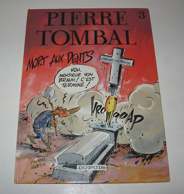 PIERRE TOMBAL N° 3 ,MORT AUX DENTS,EO 1987 TBE,CAUVIN,HARDY,HUMOUR,Dans SPIROU