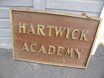 """Late 1800's-Early 1900's """" Hartwick Academy """" NY Wood Sign 36"""" by 24"""""""
