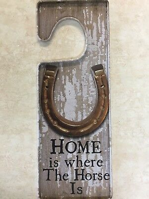 Tin Door Hanger HOME is where the Horse Is Reverse I'm Out Horsing Around