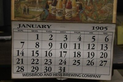 Calendar Vintage 1905 Turn of Century Antique Weisbrod and Hess Brewing Co.