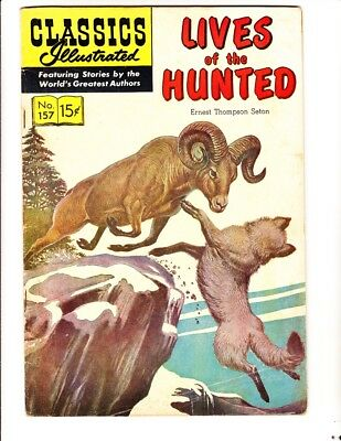 Classics Illustrated 157: Lives of the Hunted (1960): Orig: FREE to combine: VG-