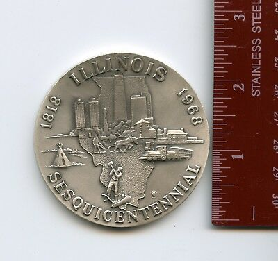 Medallic Arts Co. NY- Illinois Sesquicentennial #9698 130.6 g. 999 Silver Medal