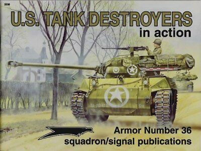 Squadron Signal Armor U.S. Tank Destroyers in action ( 2. Weltkrieg Panzer tank