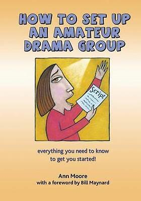 NEW How To Set Up An Amateur Drama Group BOOK (Paperback / softback) Free P&H