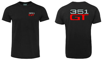 351 GT Tee *Brand New *High Quality *8 Sizes To Choose From!