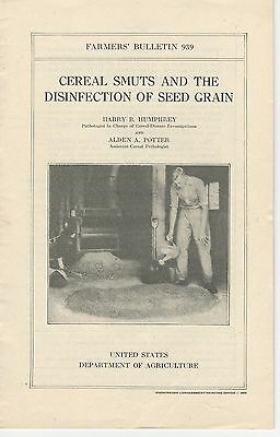 U.S.D.A Farmers' Bulletin No.939 Cereal Smuts and the Disinfection of seed Grain