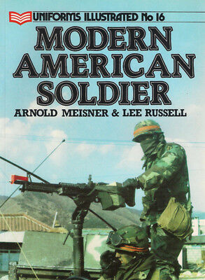 P49 Uniforms Illustrated No 16: Modern American Soldier, 1986