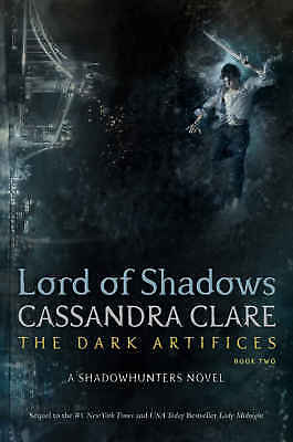 Lord of Shadows (The Dark Artifices) by Cassandra Clare eBooks