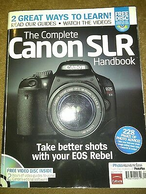 The Ultimate Canon SLR Handbook with CD Better Shots with EOS Rebel 2011