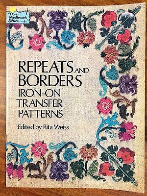 Repeats and Borders Iron-on Transfer Patterns Edited by Rita Weiss