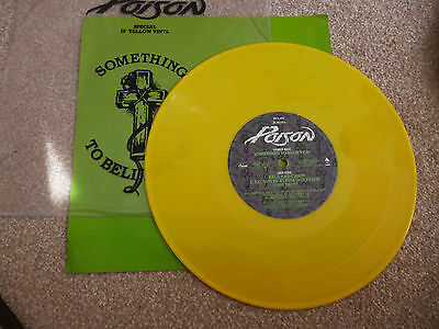 """Poison - Something To Believe In - 10"""" Yellow Record ."""