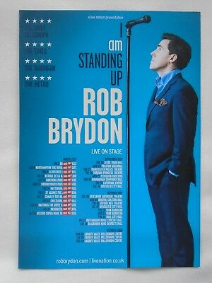 "ROB BRYDON Live event ""Am Standing Up"" 2017/18 UK Tour Promotional tour flyers"