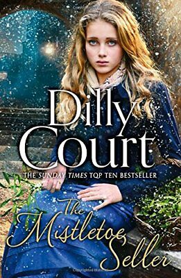 The Mistletoe Seller by Dilly Court Paperback Book New