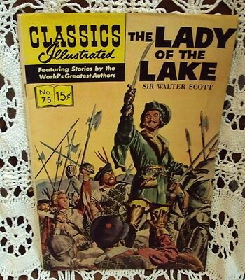 CLASSICS ILLUSTRATED: THE LADY OF THE LAKE ~ SIR WALTER SCOTT ~ No. 75 / 1966