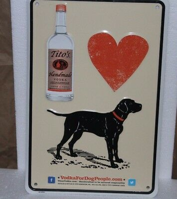"Titos Vodka Metal Sign Tin Tacker 12"" x 8"" Vodka for Dog People"