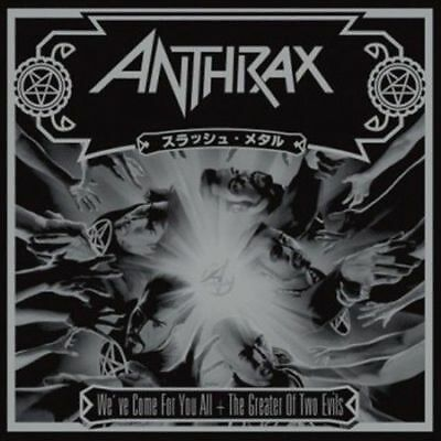 We've Come for You All/The Greater of Two Evils ANTHRAX 2 CD SET LTD