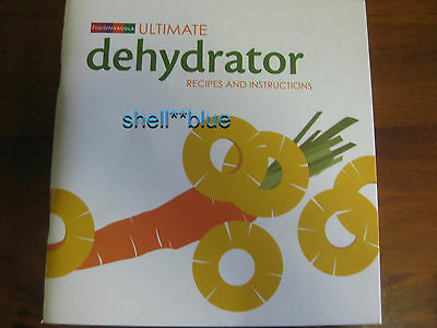 Fowlers Vacola Ultimate Dehydrator Recipes & Instructions Book 2008 EDITION NEW