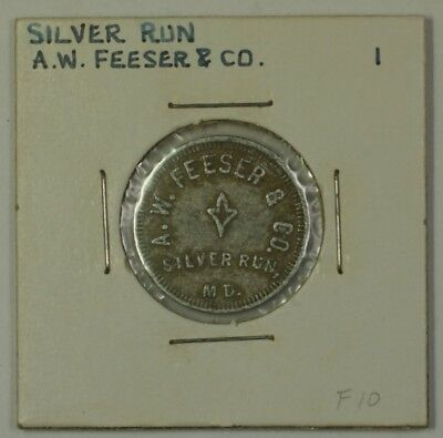 Early 20th Century 1 Bucket Trade Token A.W. Feeser & CO Silver Run MD S-F-10