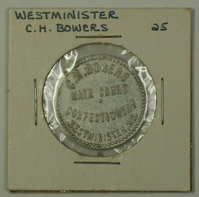 Early 20th Century 25c Trade Token C.H. Bowers Carroll Co. Westminster MD S-B-12