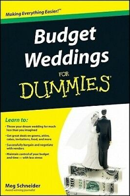 Budget Weddings for Dummies by Meg Schneider.