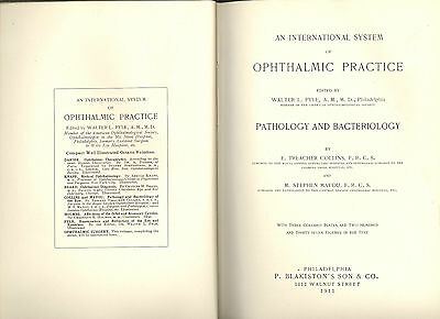 An International System Of Ophthalmic Practice-Pathology And Bacteriology(1911)