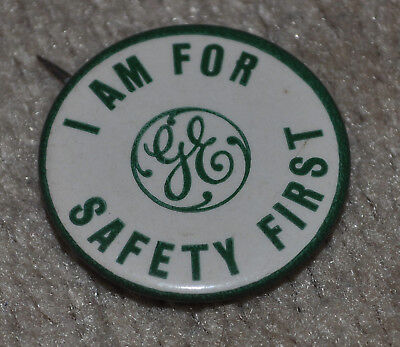 """1 1/4"""" Celluloid Advertising Pinback Button Pin Early GE I am for Safety First !"""