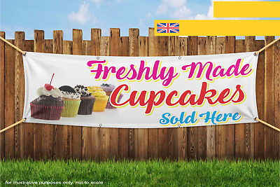 Freshly Made Cupcakes Sold Here Heavy Duty PVC Banner Sign 2198