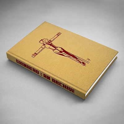 SKINHEAD: AN ARCHIVE 1st EDITION Book - NOW OUT OF PRINT